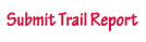 trail report submission email